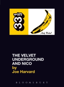 The Velvet Underground's The Velvet Underground and Nico, Paperback Book