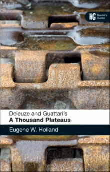 Deleuze and Guattari's 'A Thousand Plateaus' : A Reader's Guide, Paperback / softback Book