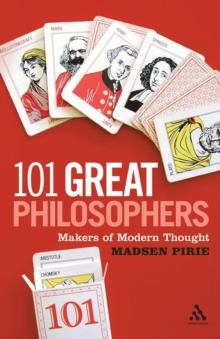 101 Great Philosophers : Makers of Modern Thought, Paperback / softback Book