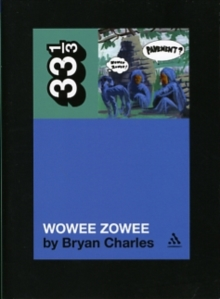 """Pavement's"" ""Wowee Zowee"", Paperback Book"