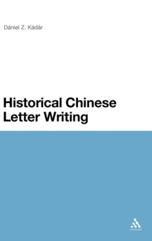 Historical Chinese Letter Writing, Hardback Book