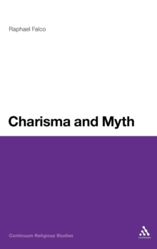 Charisma and Myth, Hardback Book