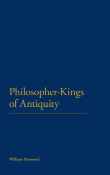 Philosopher-Kings of Antiquity : Lives of an Ideal, Hardback Book