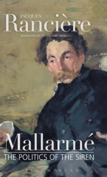 Mallarme : The Politics of the Siren, Hardback Book