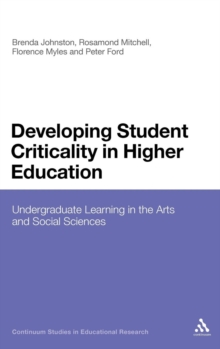 Developing Student Criticality in Higher Education, Hardback Book