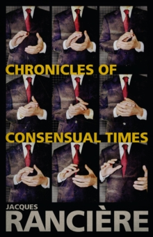 Chronicles of Consensual Times, Hardback Book