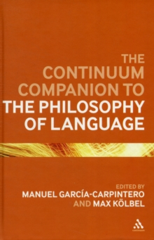 Continuum Companion to the Philosophy of Language, Hardback Book
