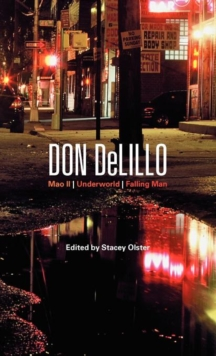 Don DeLillo : Mao II, Underworld, Falling Man, Hardback Book