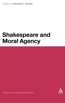 Shakespeare and Moral Agency, Hardback Book