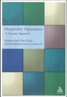 Hospitality Operations : A Systems Approach, Paperback Book