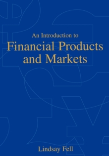 An Introduction to Financial Products and Markets, Paperback / softback Book