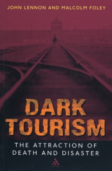 Dark Tourism, Paperback Book
