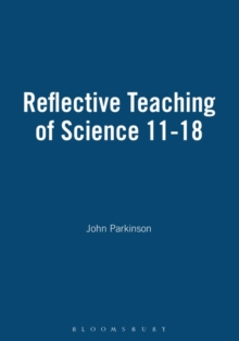 Reflective Teaching of Science 11-18, Hardback Book