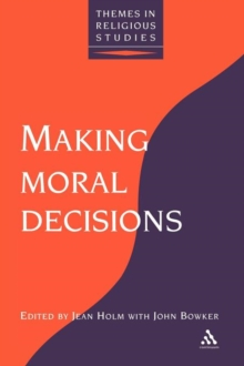 Making Moral Decisions, Paperback Book