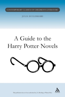 A Guide to the Harry Potter Novels, Paperback / softback Book