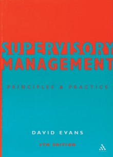 Supervisory Management : Principles and Practice, Paperback Book