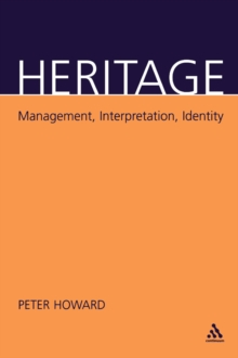 Heritage : Management, Interpretation, Identity, Paperback Book