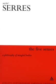 Five Senses : A Philosophy of Mingled Bodies, Paperback / softback Book