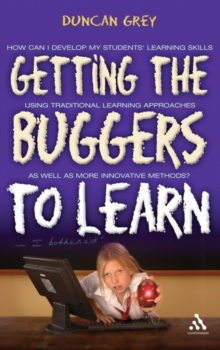 Getting the Buggers to Learn, Paperback / softback Book