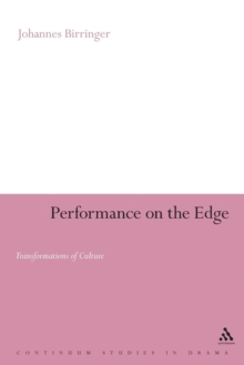 Performance on the Edge : Transformations of Culture, Paperback / softback Book