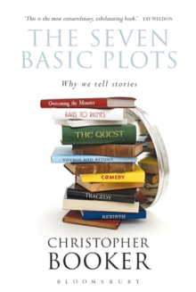 The Seven Basic Plots : Why We Tell Stories, Paperback Book