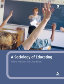 A Sociology of Educating, Paperback Book
