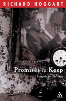 Promises to Keep : Thoughts in Old Age, Paperback / softback Book