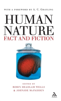 Human Nature : Fact and Fiction - Literature, Science and Human Nature, Hardback Book