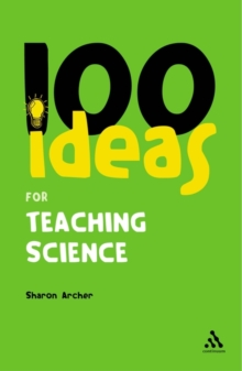 100 Ideas for Teaching Science, Paperback Book