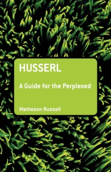 Husserl : A Guide for the Perplexed, Paperback / softback Book