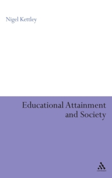 Educational Attainment and Society, Hardback Book