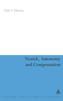 Nozick, Autonomy and Compensation, Hardback Book