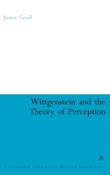 Wittgenstein and the Theory of Perception, Hardback Book