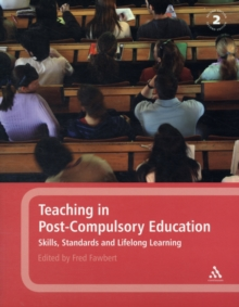 Teaching in Post-compulsory Education : Skills, Standards and Lifelong Learning, Paperback Book