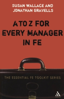 A-Z for Every Manager in FE, Paperback / softback Book