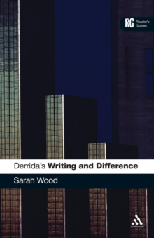 "Derrida's ""Writing and Difference"" : A Reader's Guide, Paperback / softback Book"