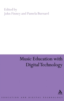 Music Education with Digital Technology, Hardback Book