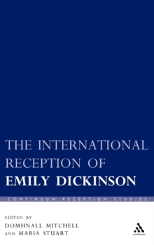 The International Reception of Emily Dickinson, Hardback Book