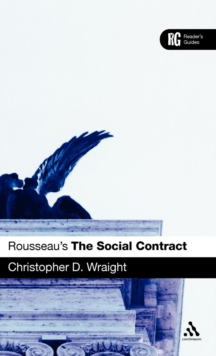 "Rousseau's ""The Social Contract"" : A Reader's Guide, Hardback Book"
