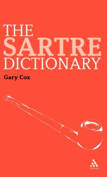 The Sartre Dictionary, Hardback Book