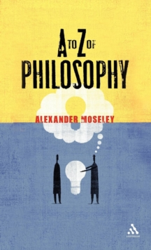 A to Z of Philosophy, Hardback Book
