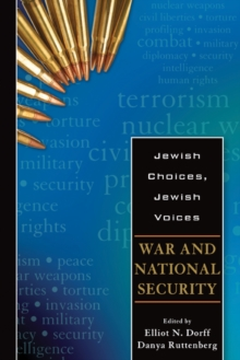Jewish Choices, Jewish Voices : War and National Security, Paperback / softback Book