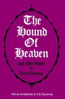 Hound of Heaven and Other Poems, Paperback Book