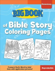 Big Book of Bible Story Coloring Pages for Elementary Kids, Paperback / softback Book