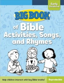 Big Book of Bible Activities, Songs, and Rhymes for Early Childhood, Paperback / softback Book