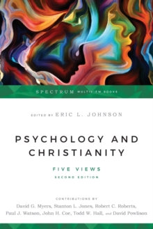 Psychology and Christianity : Five Views, Paperback / softback Book