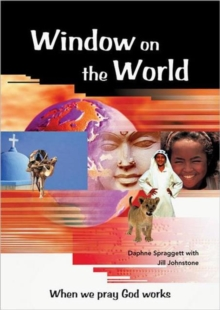 Window on the World : When We Pray God Works, Paperback / softback Book