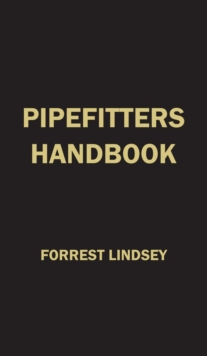 Pipe Fitter's Handbook, Hardback Book