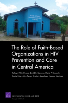 The Role of Faith-based Organizations in HIV Prevention and Care in Central America, Paperback / softback Book