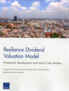 Resilience Dividend Valuation Model : Framework Development and Initial Case Studies, Paperback / softback Book
